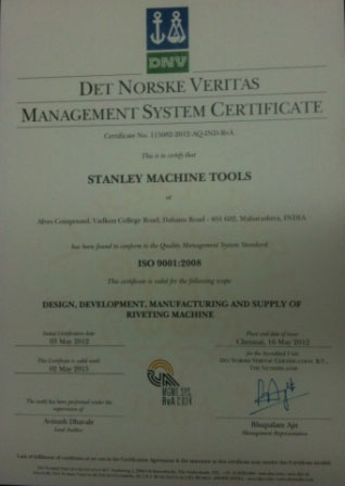 Stanley Machine Tools ISO 9001:2008 Certified Company
